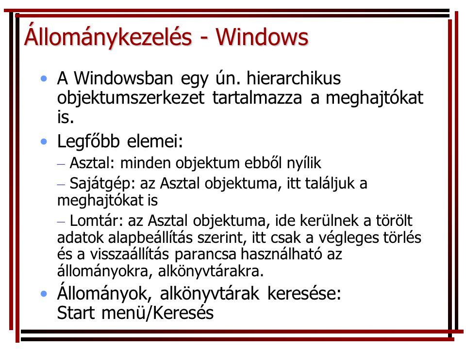Állománykezelés - Windows