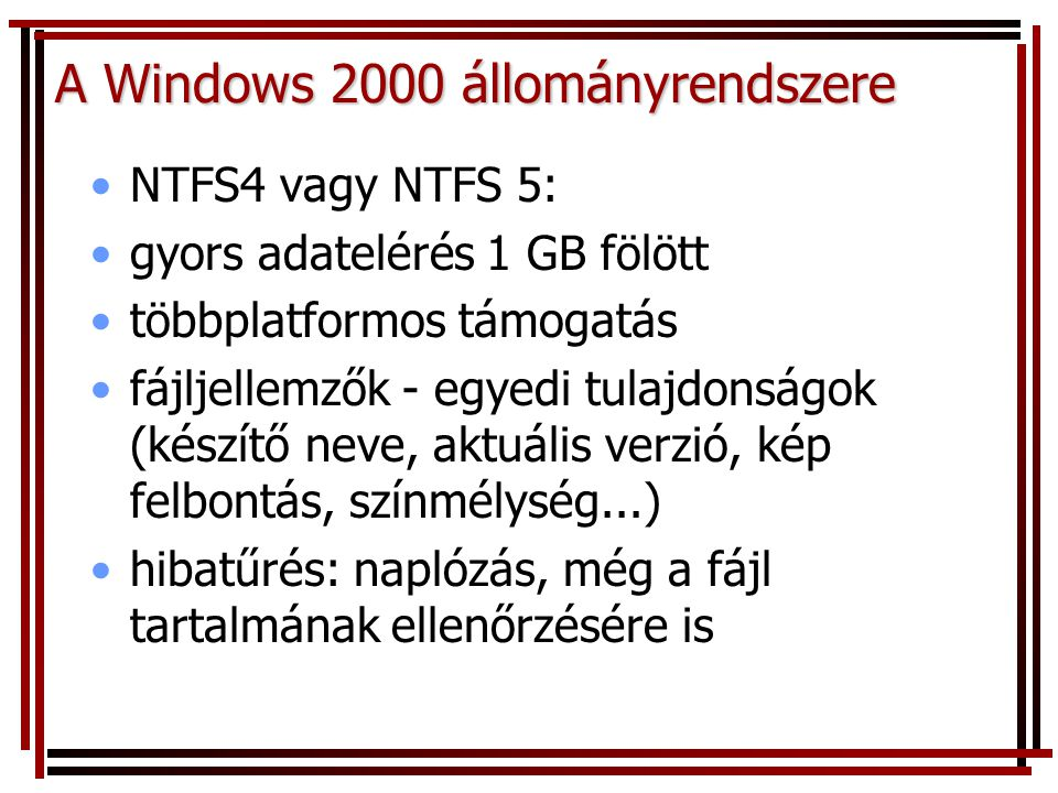 A Windows 2000 állományrendszere