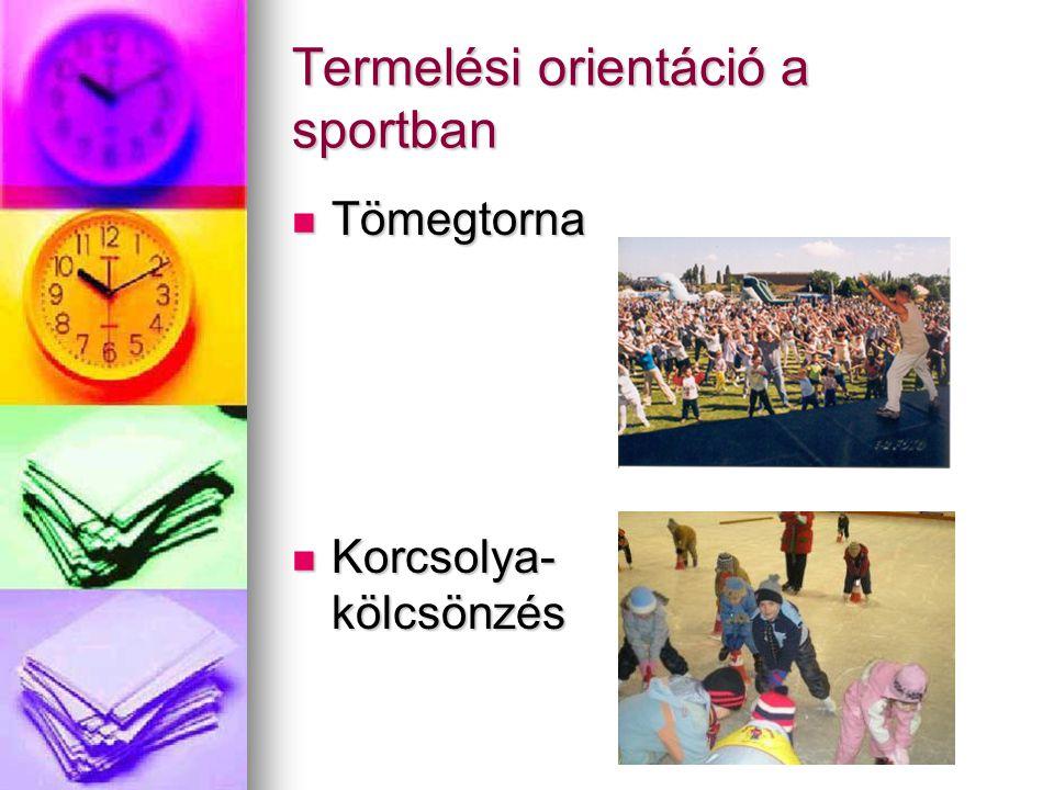 Termelési orientáció a sportban