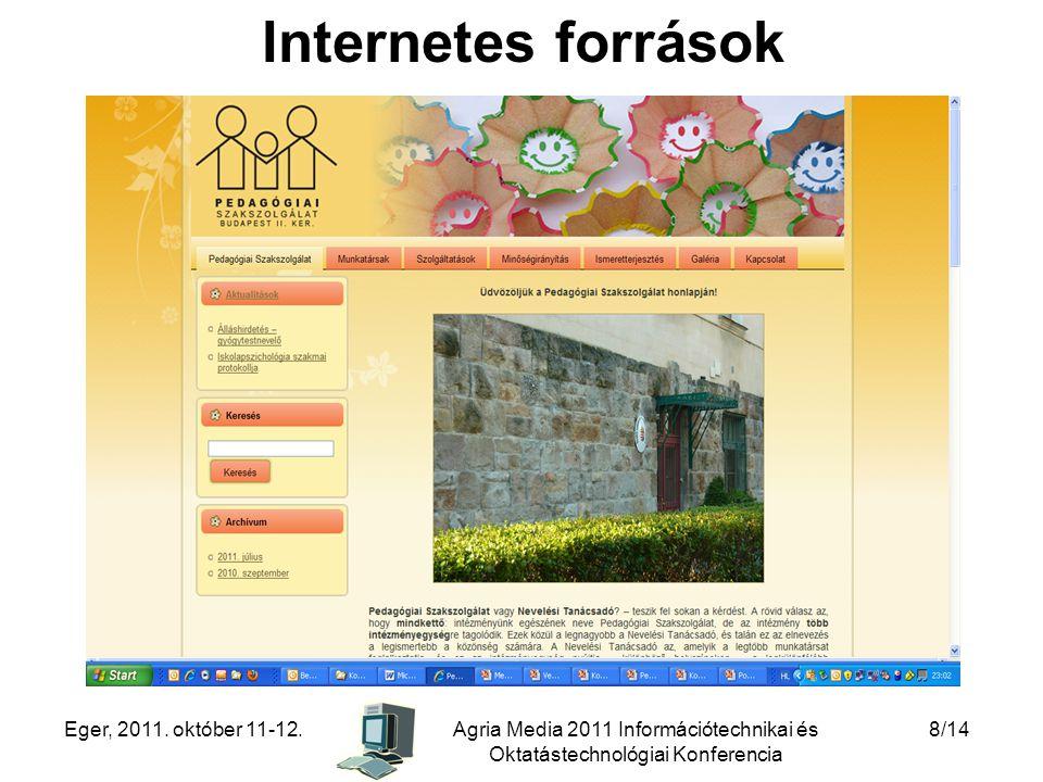 Internetes források Eger, 2011. október 11-12.