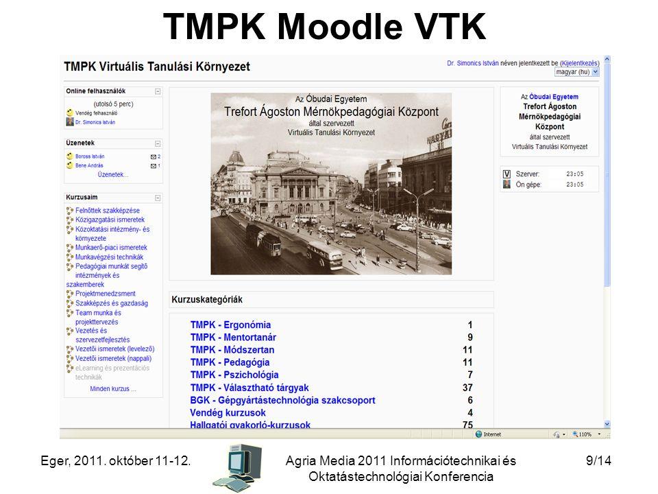 TMPK Moodle VTK Eger, 2011. október 11-12.