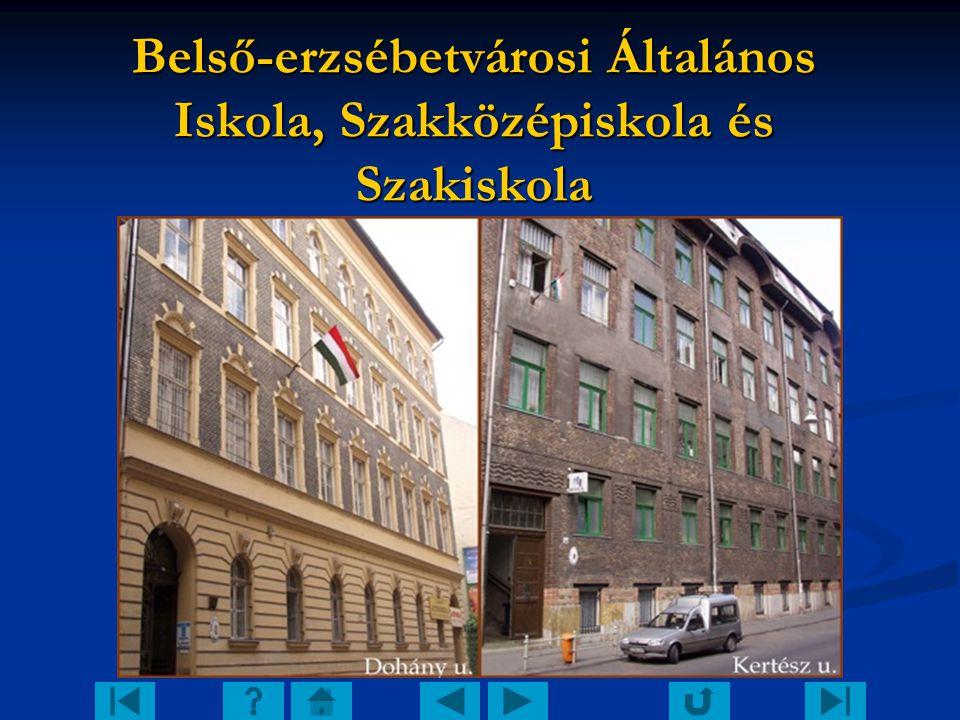 Belső-erzsébetvárosi Általános Iskola, Szakközépiskola és Szakiskola