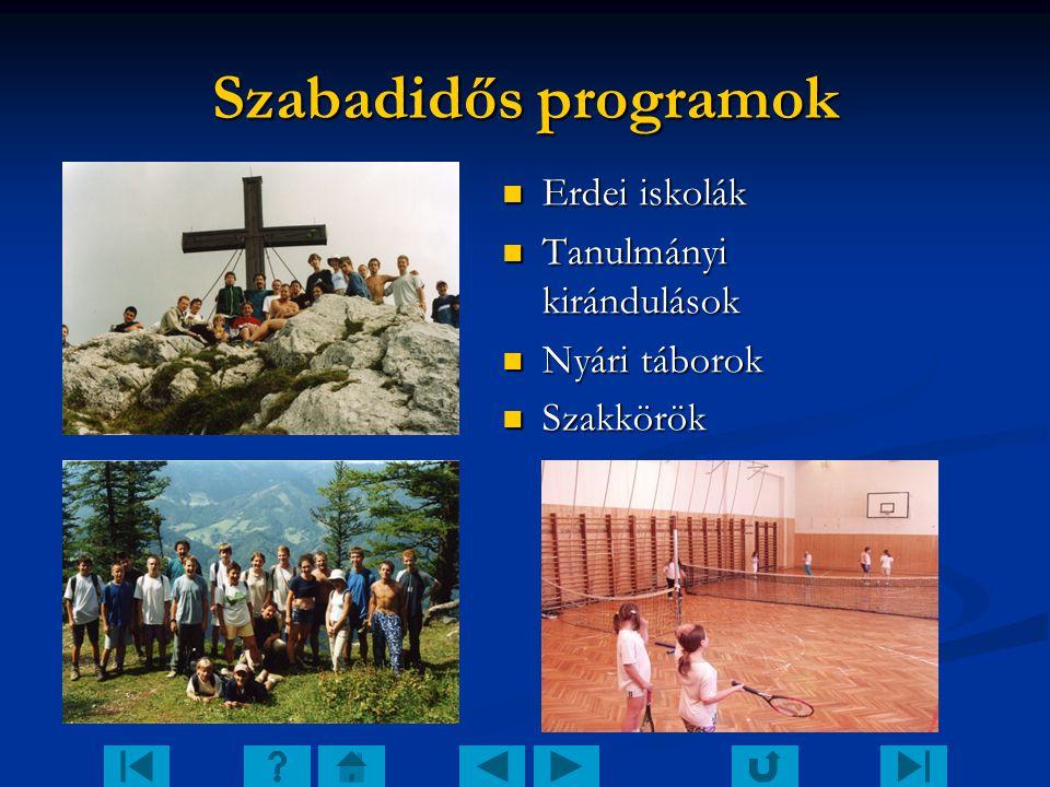 Szabadidős programok Erdei iskolák Tanulmányi kirándulások