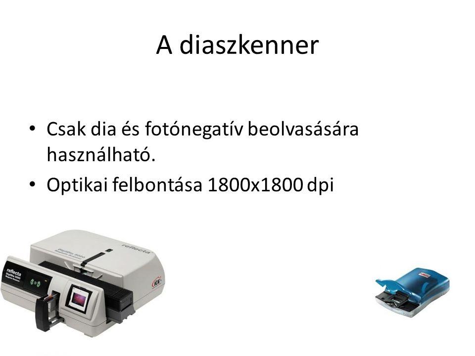 A diaszkenner Csak dia és fotónegatív beolvasására használható.