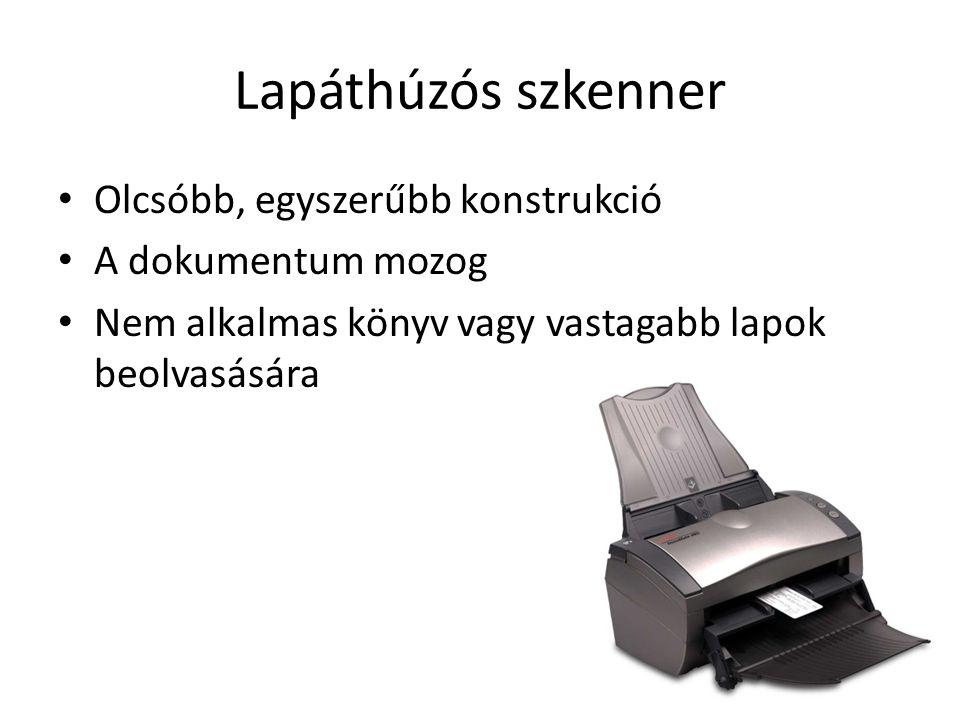 Lapáthúzós szkenner Olcsóbb, egyszerűbb konstrukció A dokumentum mozog