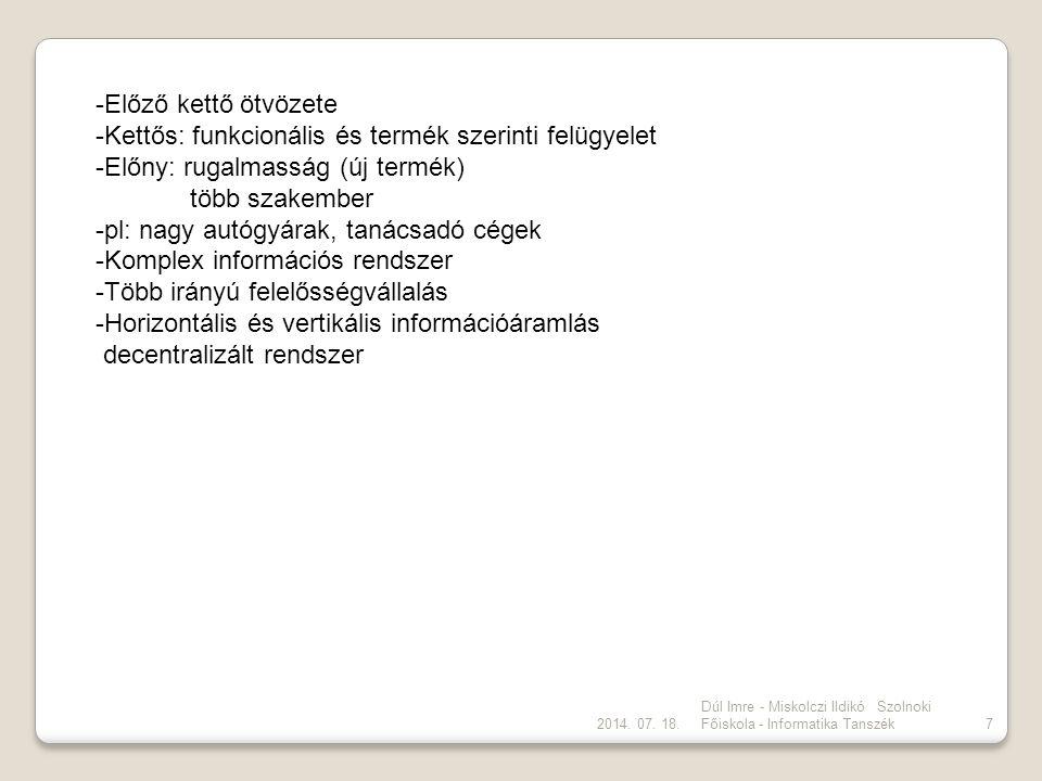 Kettős: funkcionális és termék szerinti felügyelet