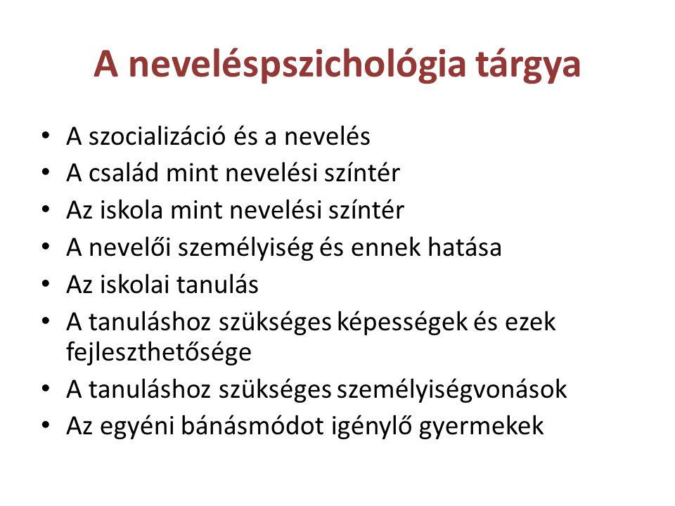 A neveléspszichológia tárgya