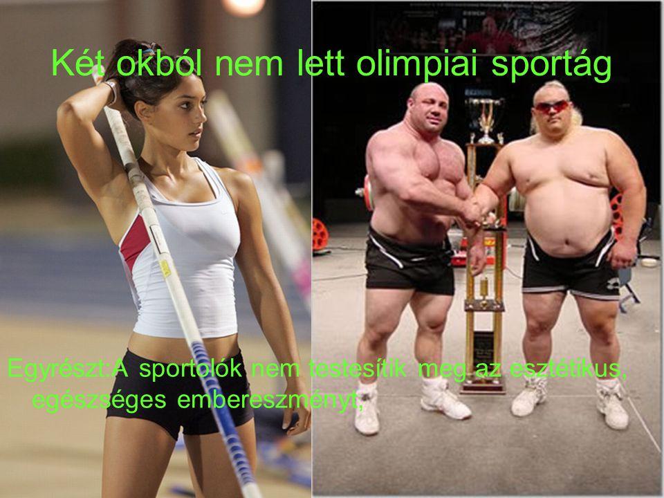 Két okból nem lett olimpiai sportág