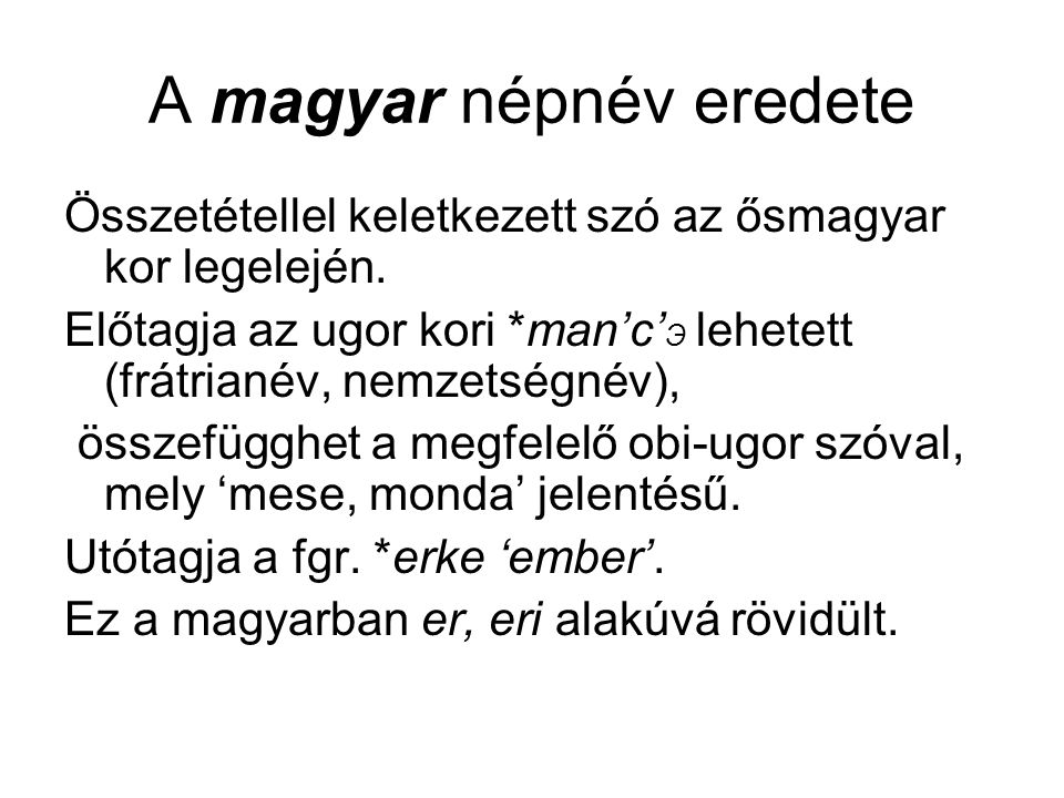 A magyar népnév eredete