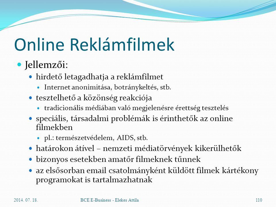 Online Reklámfilmek Jellemzői: hirdető letagadhatja a reklámfilmet