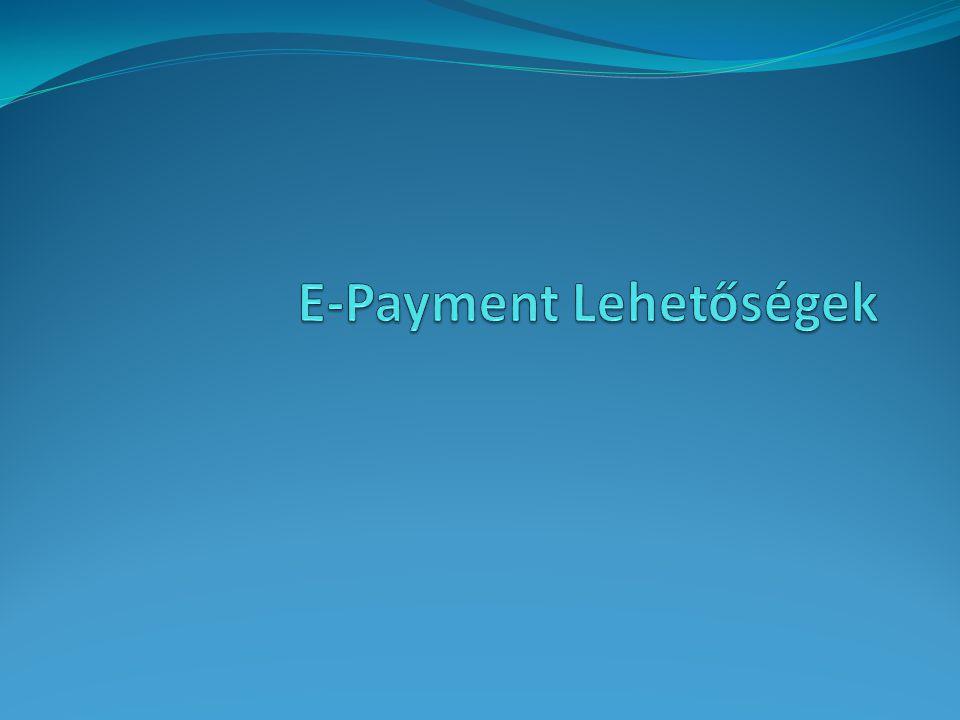 E-Payment Lehetőségek