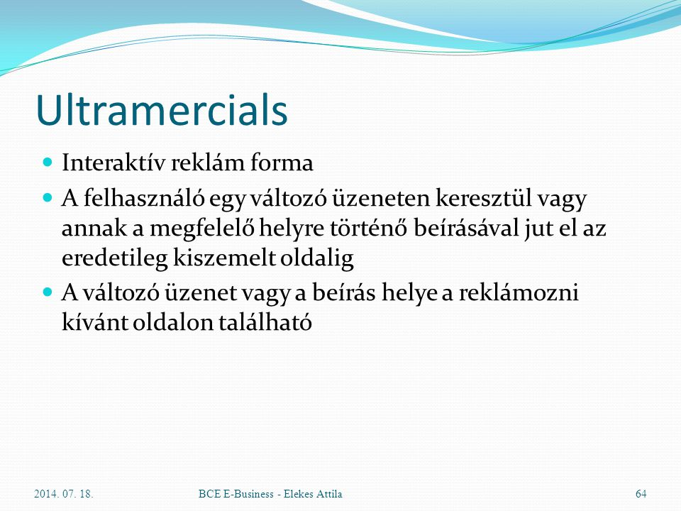 Ultramercials Interaktív reklám forma