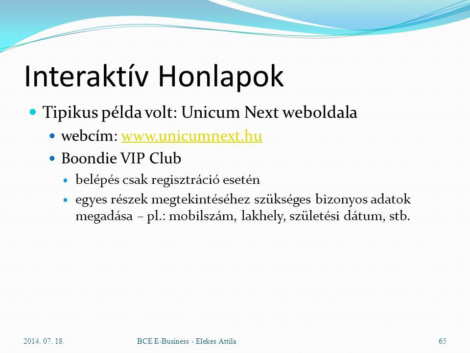 Interaktív Honlapok Tipikus példa volt: Unicum Next weboldala