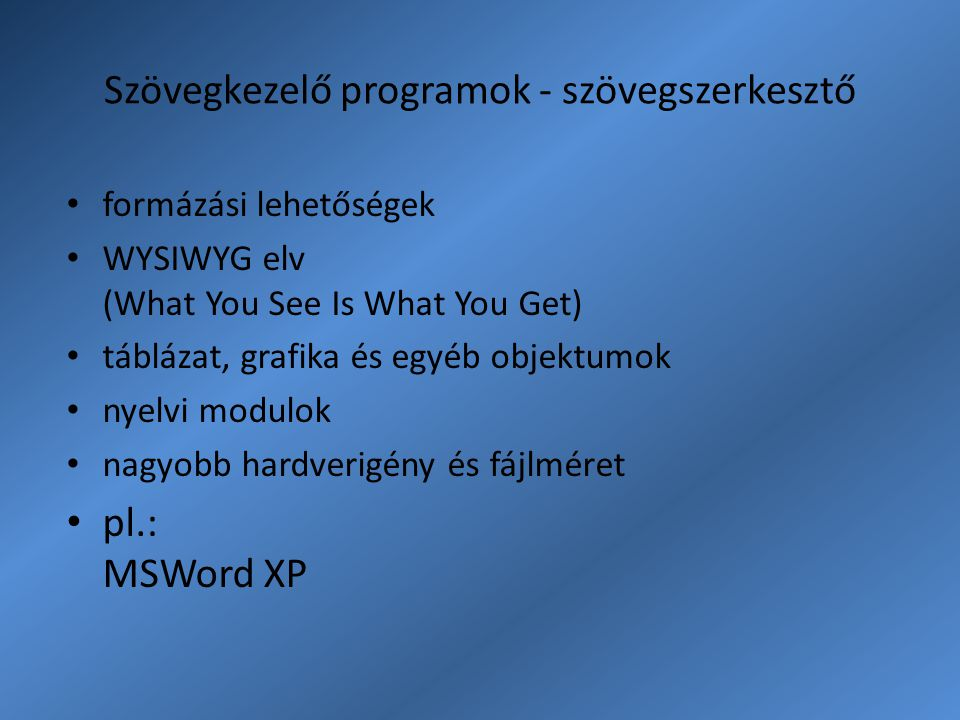 Szövegkezelő programok - szövegszerkesztő