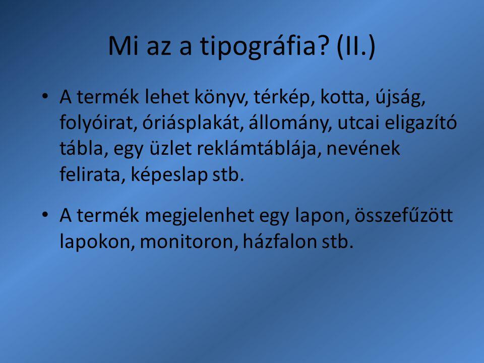 Mi az a tipográfia (II.)