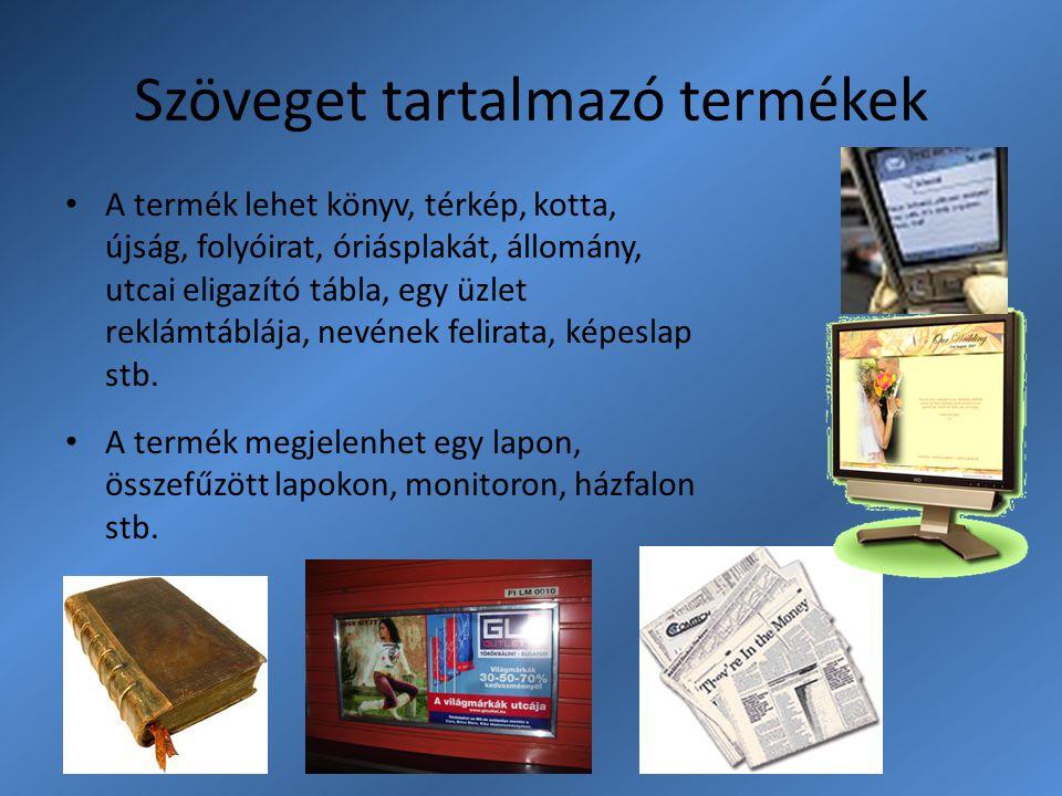 Szöveget tartalmazó termékek