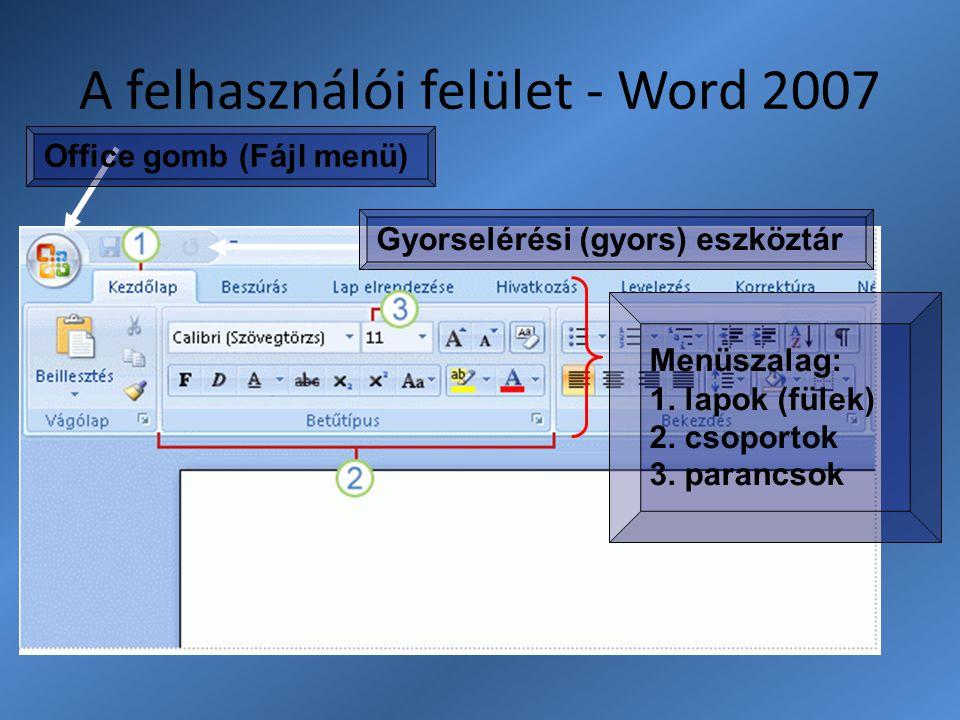 A felhasználói felület - Word 2007