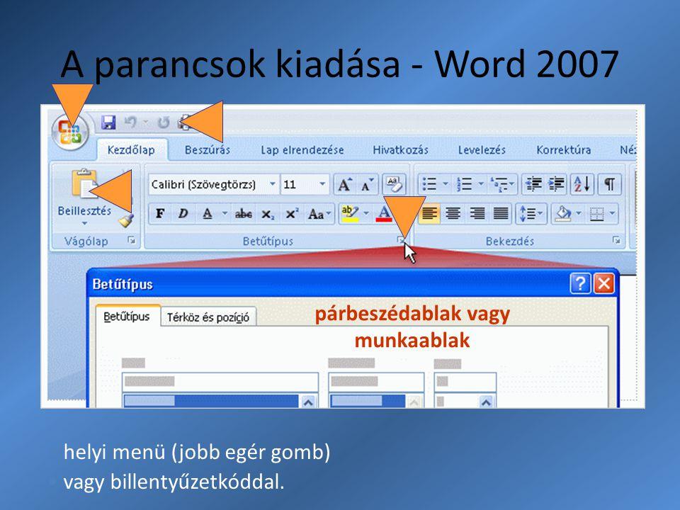 A parancsok kiadása - Word 2007
