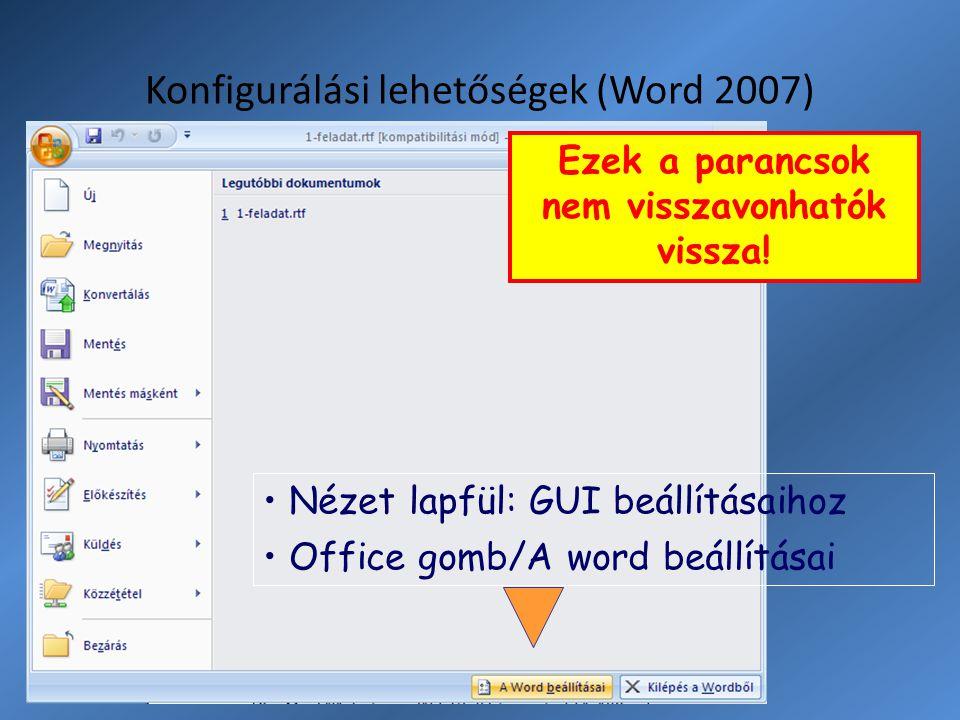 Konfigurálási lehetőségek (Word 2007)