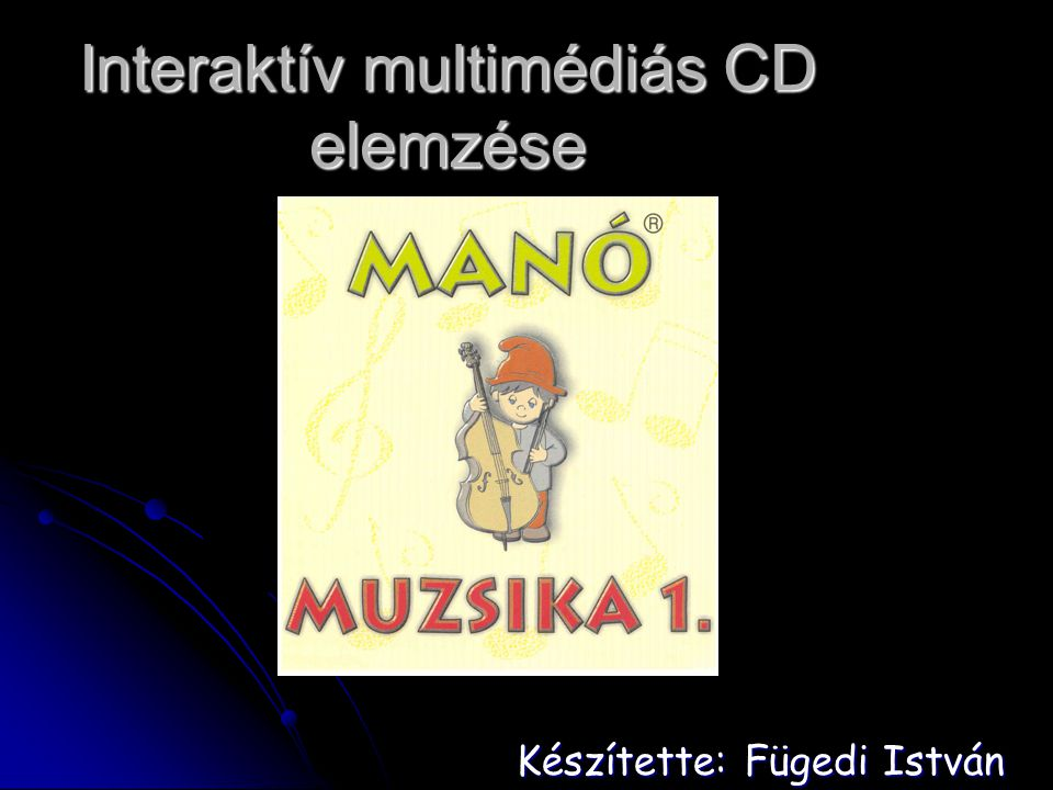 Interaktív multimédiás CD elemzése