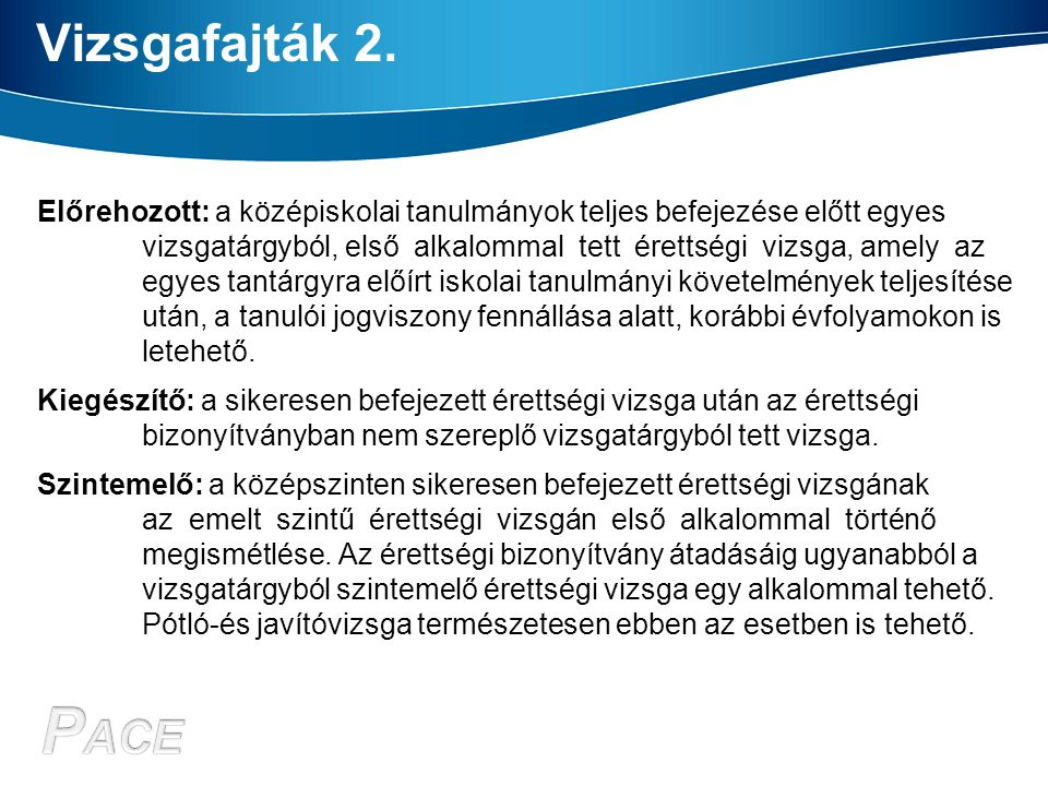 Vizsgafajták 2.