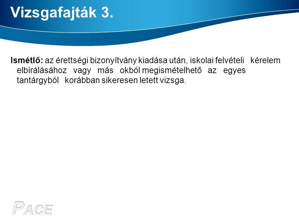 Vizsgafajták 3.