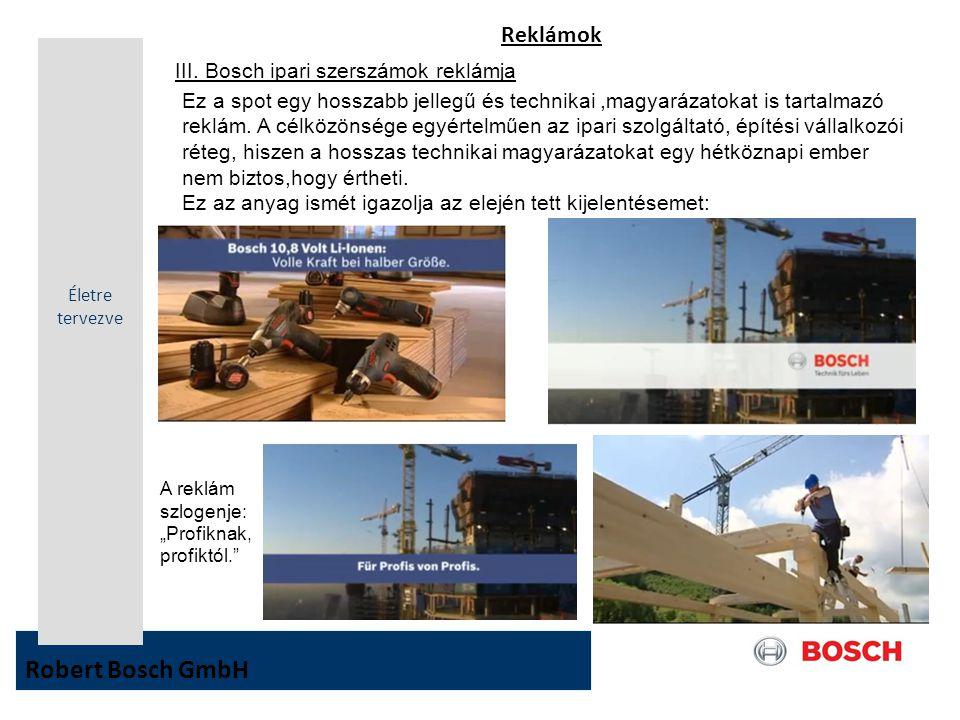 Robert Bosch GmbH Reklámok III. Bosch ipari szerszámok reklámja