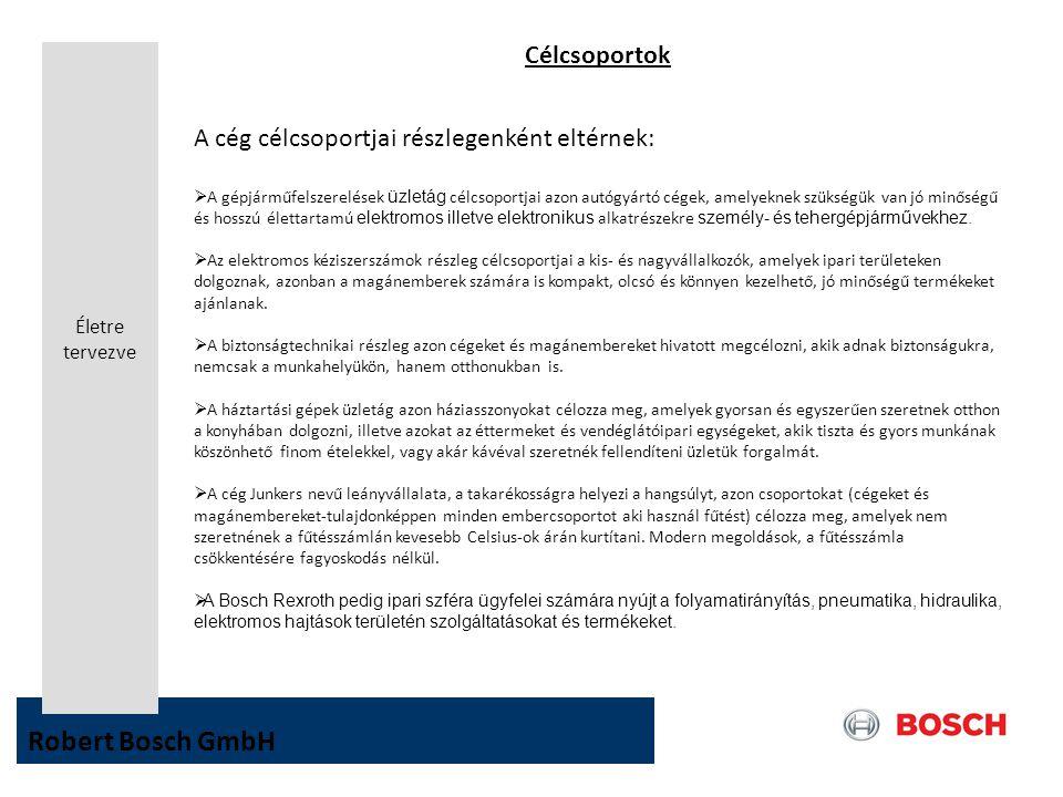 Robert Bosch GmbH Célcsoportok