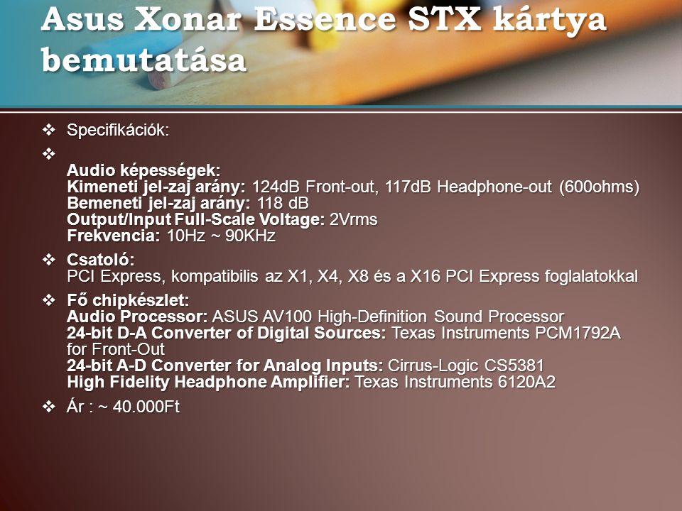 Asus Xonar Essence STX kártya bemutatása