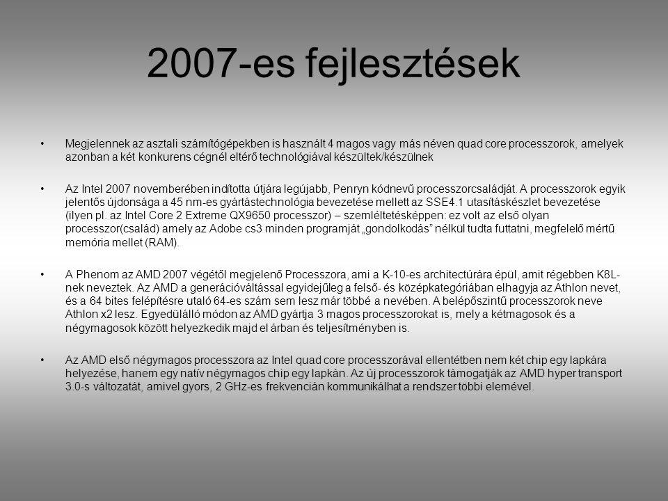 2007-es fejlesztések
