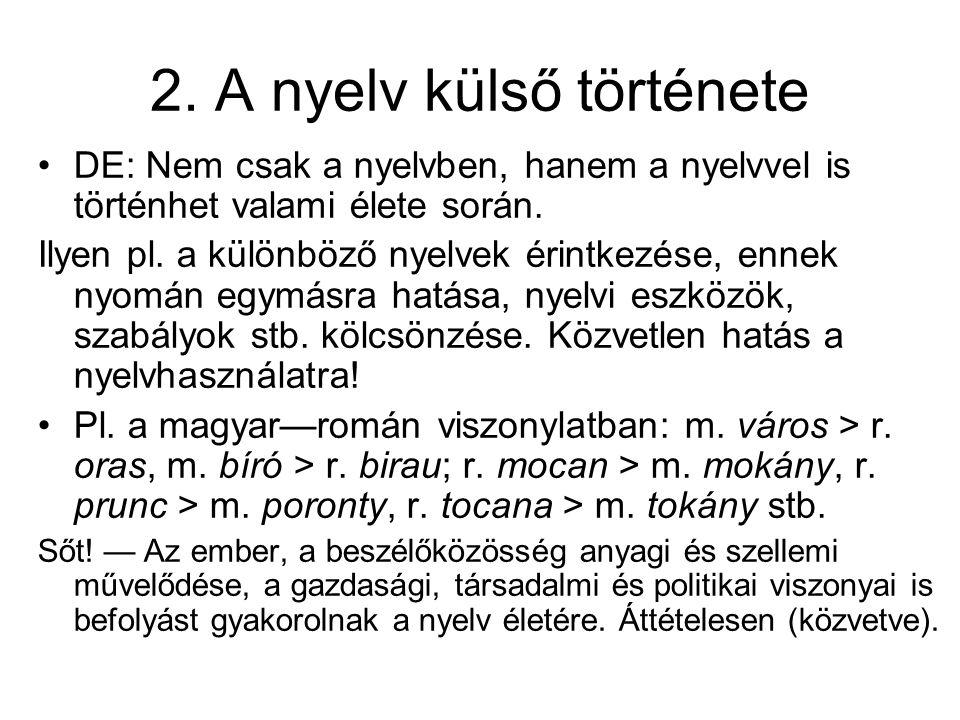 2. A nyelv külső története