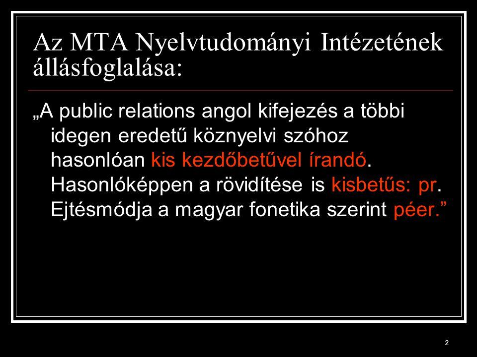 Az MTA Nyelvtudományi Intézetének állásfoglalása: