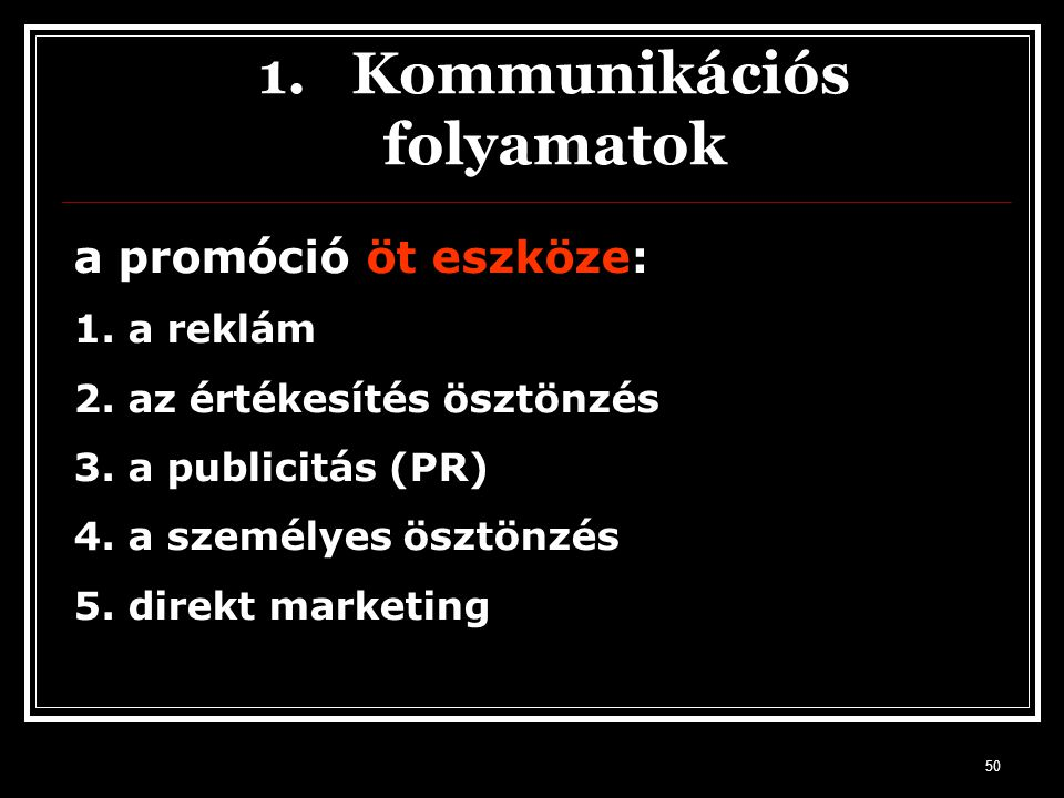 1. Kommunikációs folyamatok