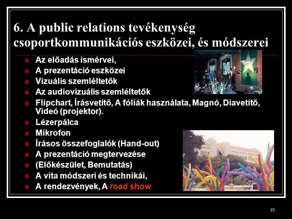 6. A public relations tevékenység csoportkommunikációs eszközei, és módszerei