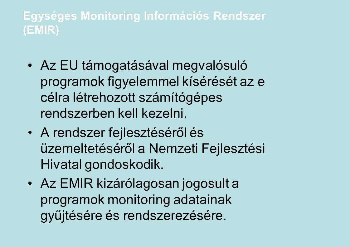 Egységes Monitoring Információs Rendszer (EMIR)