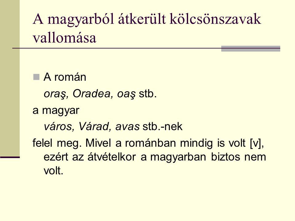 A magyarból átkerült kölcsönszavak vallomása