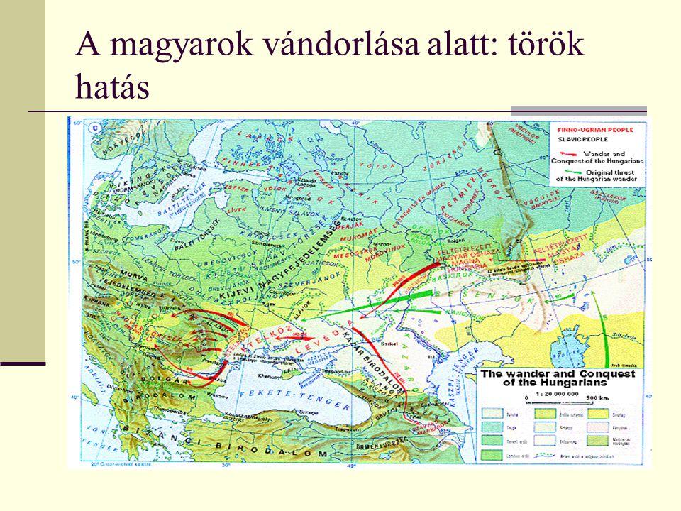 A magyarok vándorlása alatt: török hatás