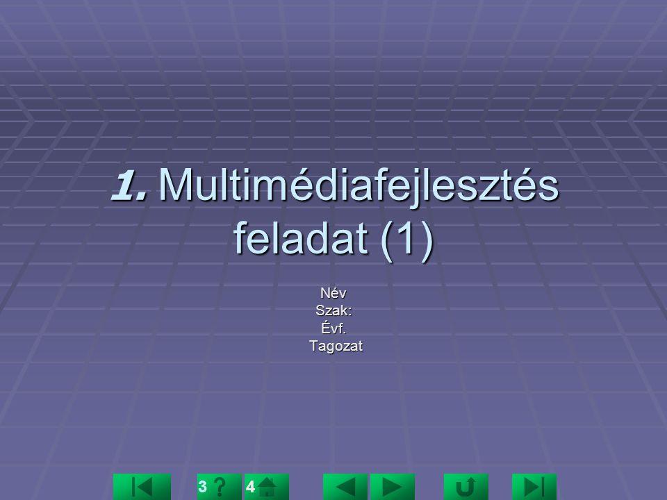 1. Multimédiafejlesztés feladat (1)