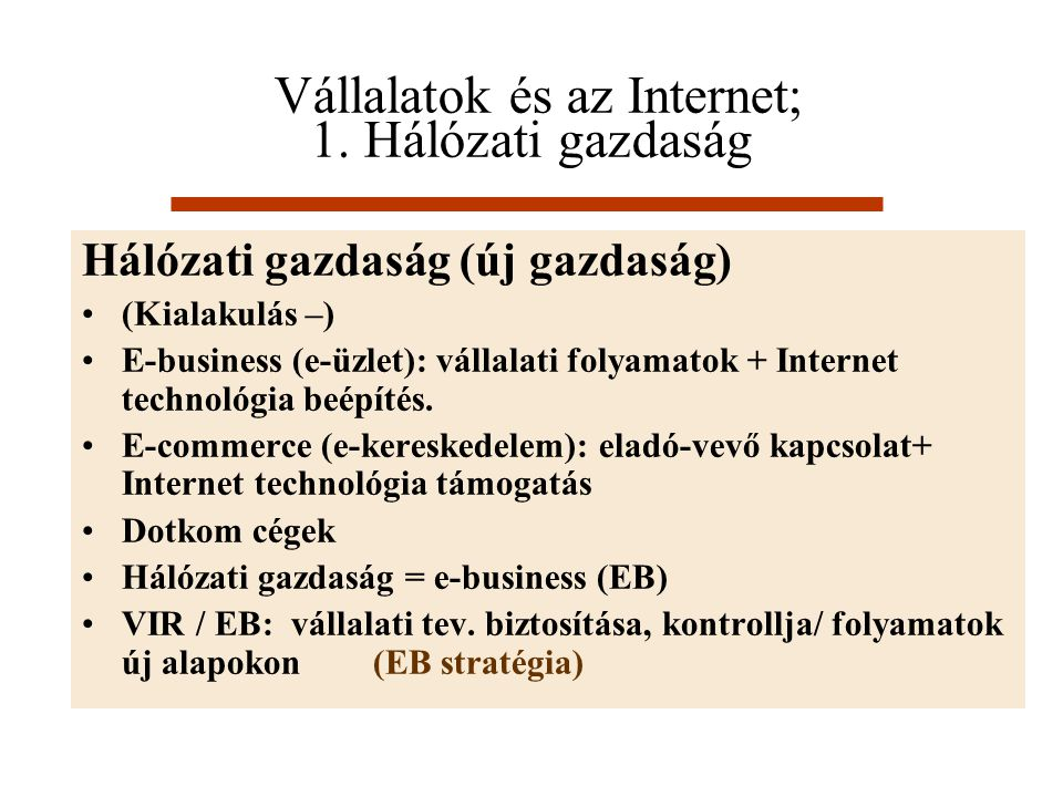 Vállalatok és az Internet; 1. Hálózati gazdaság