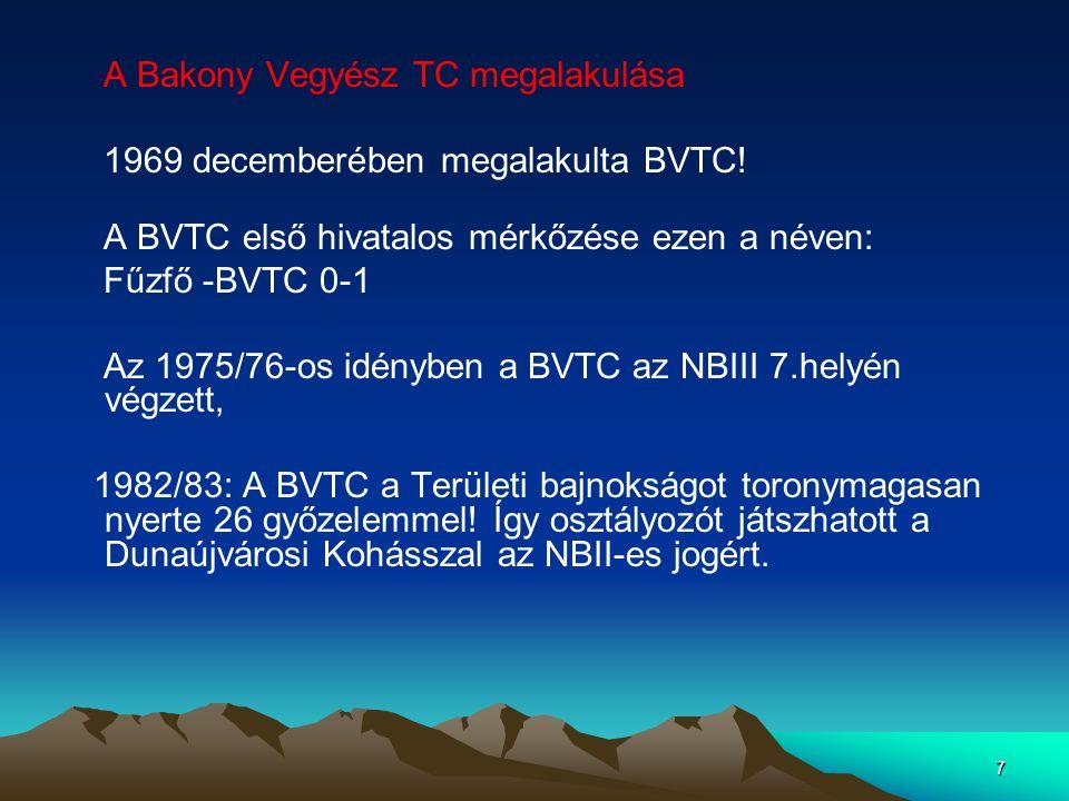 A Bakony Vegyész TC megalakulása