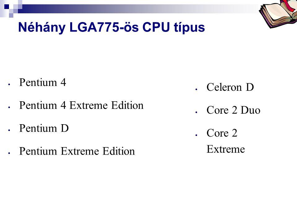 Néhány LGA775-ös CPU típus
