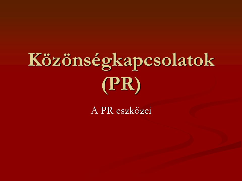 Közönségkapcsolatok (PR)