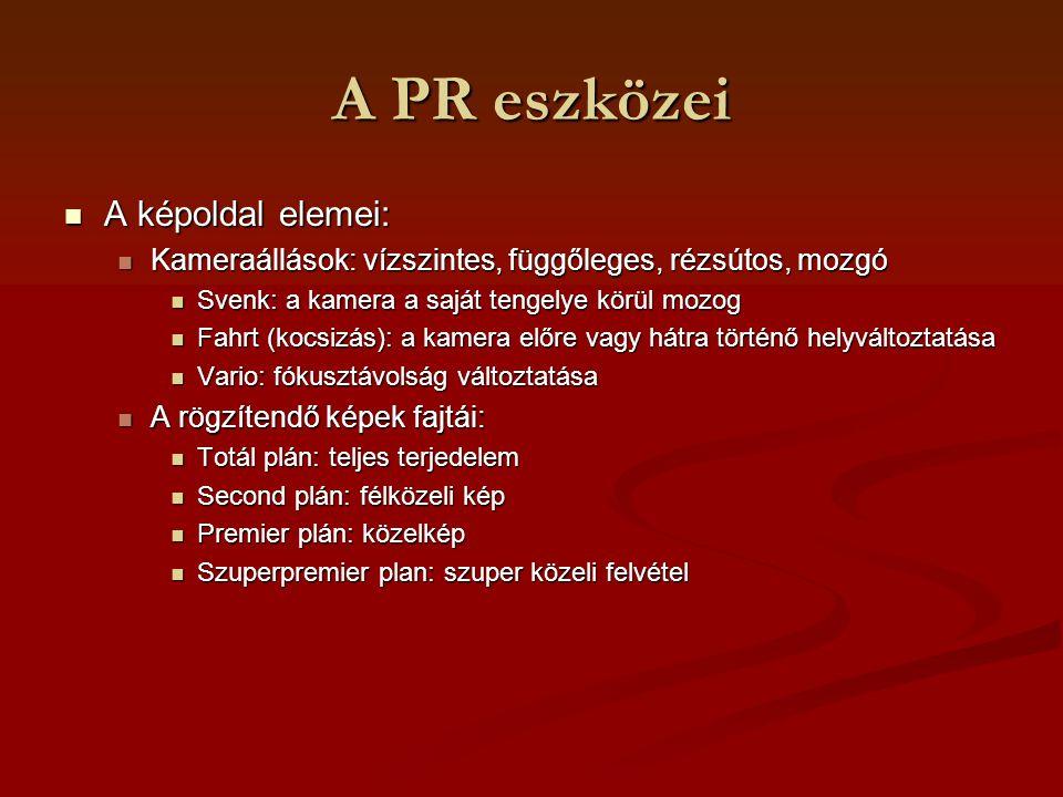 A PR eszközei A képoldal elemei: