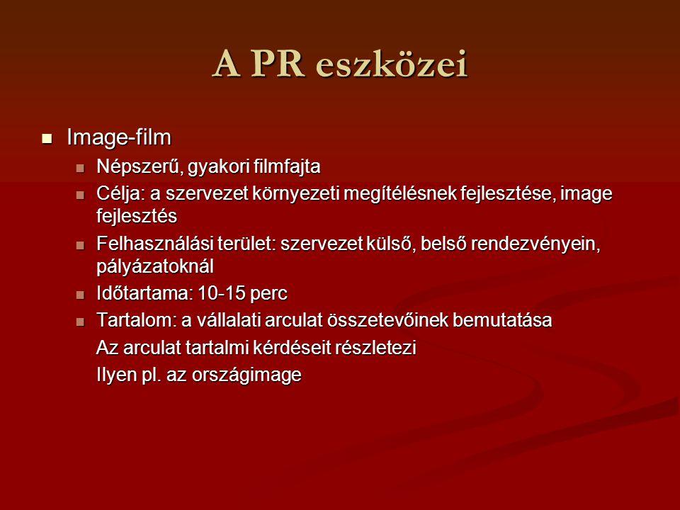 A PR eszközei Image-film Népszerű, gyakori filmfajta