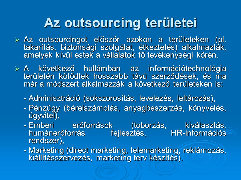 Az outsourcing területei