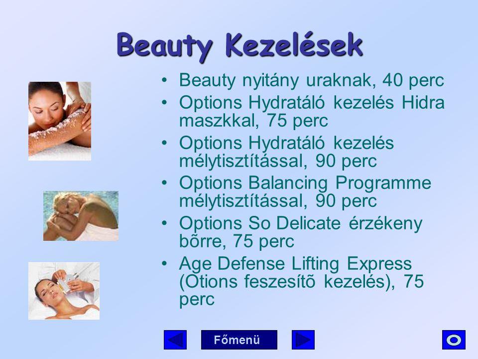 Beauty Kezelések Beauty nyitány uraknak, 40 perc
