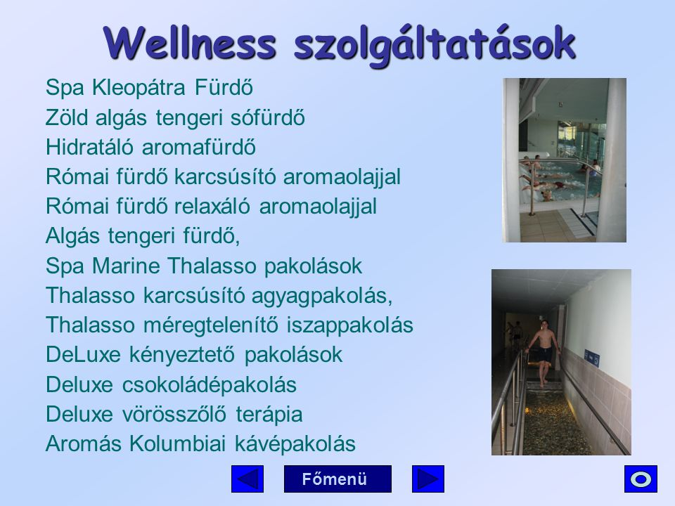 Wellness szolgáltatások