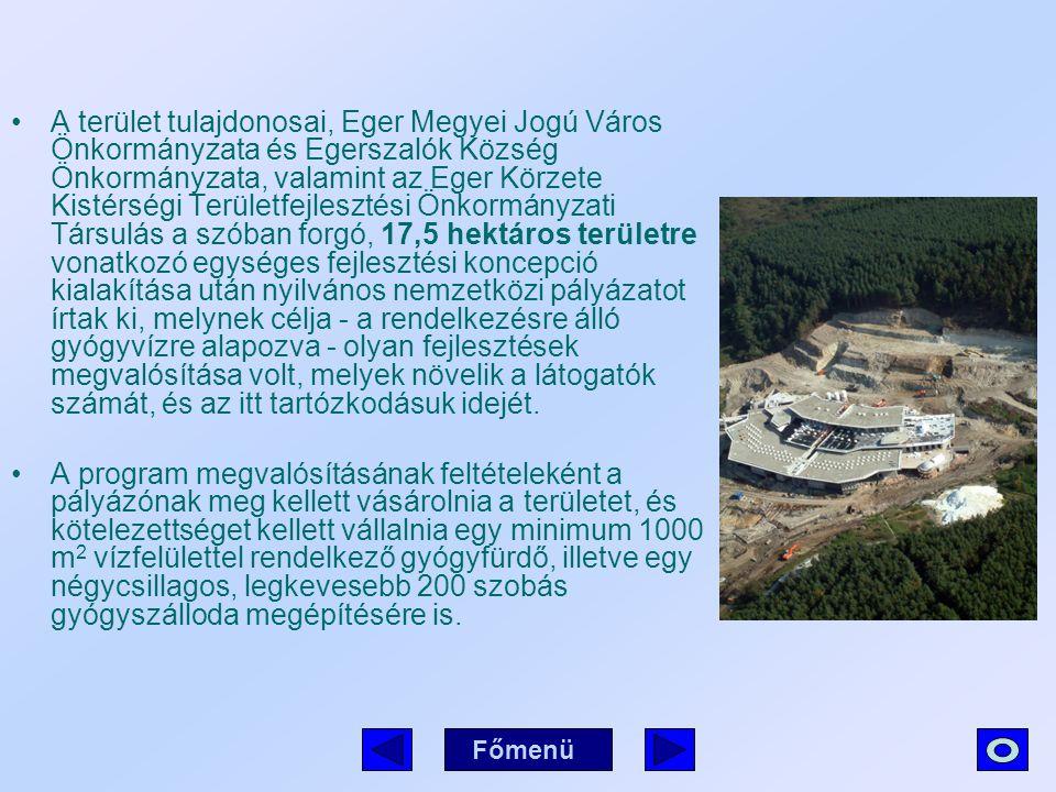 A terület tulajdonosai, Eger Megyei Jogú Város Önkormányzata és Egerszalók Község Önkormányzata, valamint az Eger Körzete Kistérségi Területfejlesztési Önkormányzati Társulás a szóban forgó, 17,5 hektáros területre vonatkozó egységes fejlesztési koncepció kialakítása után nyilvános nemzetközi pályázatot írtak ki, melynek célja - a rendelkezésre álló gyógyvízre alapozva - olyan fejlesztések megvalósítása volt, melyek növelik a látogatók számát, és az itt tartózkodásuk idejét.