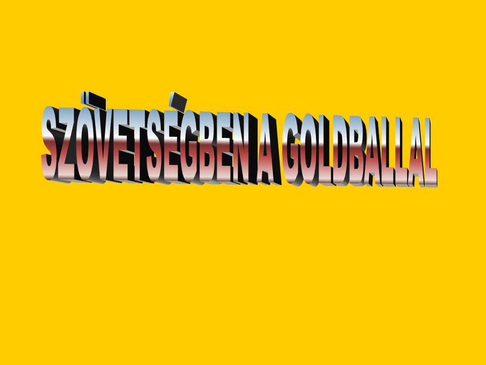 SZÖVETSÉGBEN A GOLDBALLAL