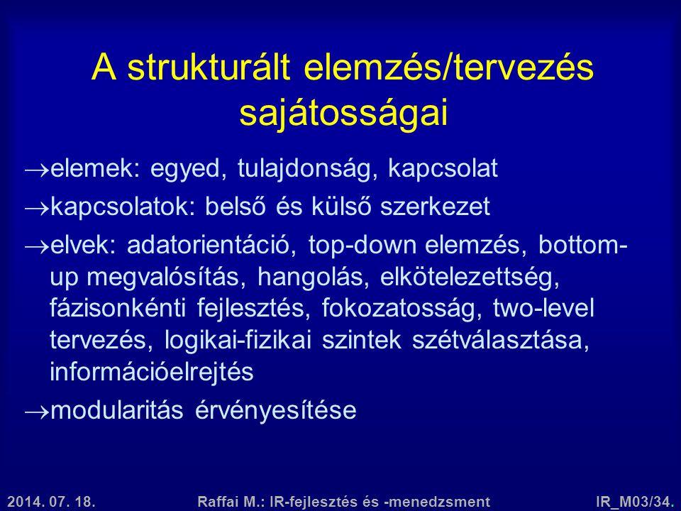 A strukturált elemzés/tervezés sajátosságai
